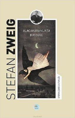 Alacakaranlıkta Bir Öykü-Stefan Zweig Kitaplığı