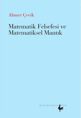 Matematik Felsefesi ve Matematik Mantık