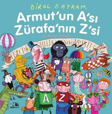 Armut'un A'sı Zürafa'nın Z'si-Her Harf Bir Hediyecik