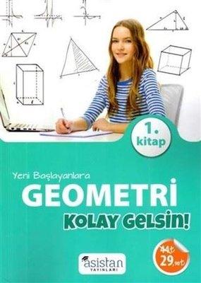 Yeni Başlayanlara Geometri 1.Kitap