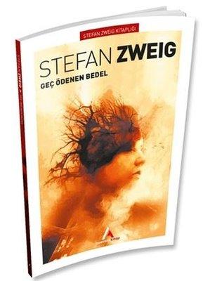 Geç Ödenen Bedel-Stefan Zweig Kitaplığı