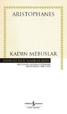 Kadın Mebuslar-Hasan Ali Yücel Klasikler