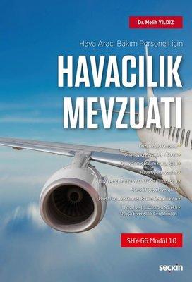 Hava Aracı Bakım Personeli için Havacılık Mevzuatı