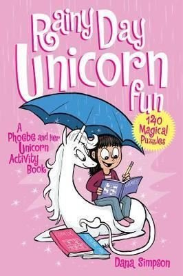 Rainy Day Unicorn Fun: A Phoebe and Her Unicorn Activity Book (Phoebe & Her Unicorn 6)