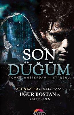 Son Düğüm-Roma Amsterdam İstanbul