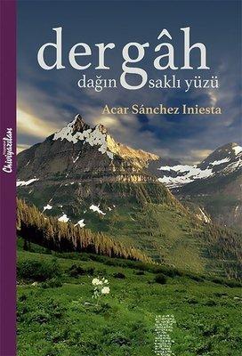 Dergah-Dağın Saklı Yüzü