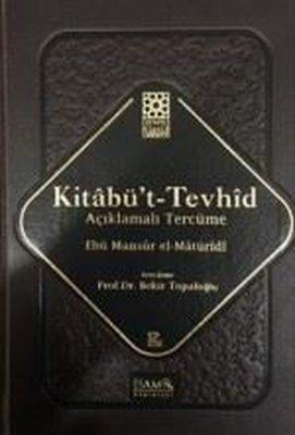 Kitabü't Tevhid-Açıklamalı Tercüme