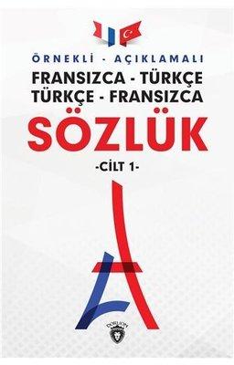 Örnekli Açıklamalı Cilt 1-Fransızca Türkçe-Türkçe Fransızca Sözlük