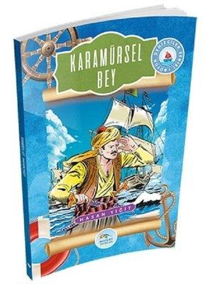 Karamürsel Bey-Büyük Denizciler Serisi