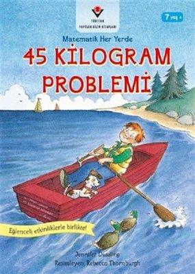 45 Kilogram Problemi-Matematik Her Yerde