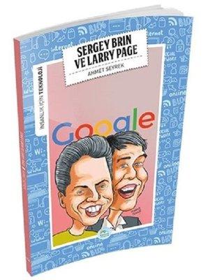 Sergey Brin Ve Larry Page-İnsanlık İçin Teknoloji