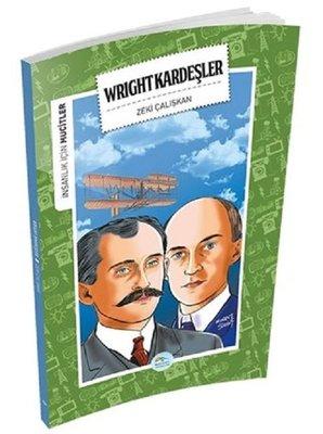 Wright Kardeşler-İnsanlık İçin Mucitler