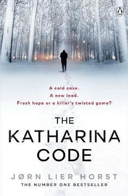 The Katharina Code: You loved Wallander, now meet Wisting. (The Cold Case Quartet)