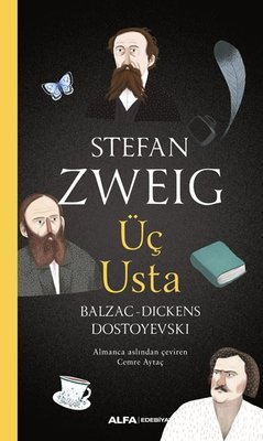Üç Usta: Balzac-Dickens-Dostoyevski