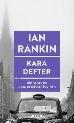 Kara Defter: Bir Dedektif John Rebus Polisiyesi-5