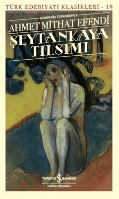 Günümüz Türkçesiyle Şeytankaya Tılsımı