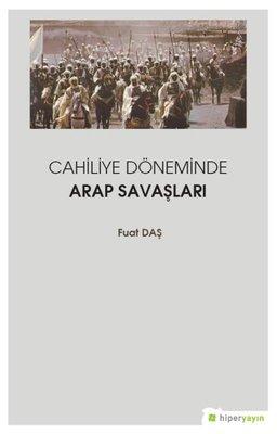 Cahiliye Döneminde Arap Savaşları