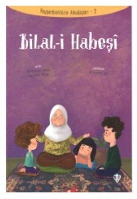 Bilal-i Habeşi-Peygamberimizin Arkadaşları 2
