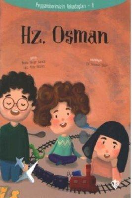 Hz.Osman-Peygamberimizin Arkadaşları 8