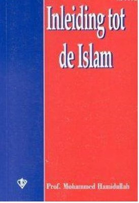 Inleiding tot de Islam-İslam'a Giriş-Hollandaca