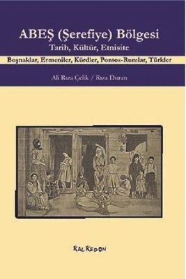 ABEŞ-Şerefiye-Bölgesi: Tarih Kültür Etnisite