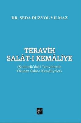 Teravih Salat-ı Kemaliye: Şanlıurfa'daki Teravihlerde Okunan Salat-ı Kemaliyetler