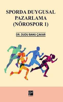 Sporda Duygusal Pazarlama: Nörospor-1