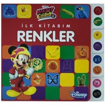 İlk Kitabım Renkler-Disney Mickey ve Çılgın Yarışçılar
