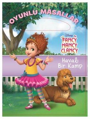 Disney Fancy Nancy Clancy Havalı Bir Kamp-Oyunlu Masallar