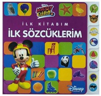 Disney Mickey ve Çılgın Yarışçılar-İlk Kitabım İlk Sözcüklerim
