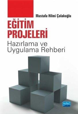Eğitim Projeleri-Hazırlama ve Uygulama Rehberi