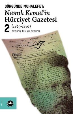 Namık Kemal'in Hürriyet Gazetesi 2-Sürgünde Muhalefet