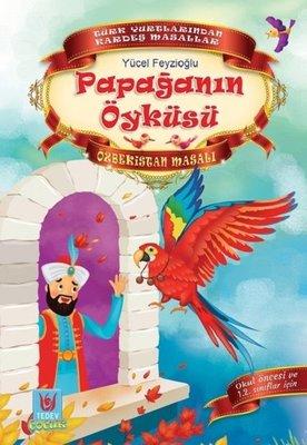 Papağanın Öyküsü-Özbekistan Masalı