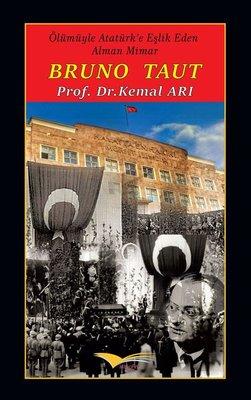 Bruno Taut: Ölümüyle Atatürk'e Eşlik Eden Alman Mimar