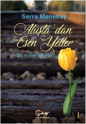 Aluşta'dan Esen Yeller-Bir Kırım Türküsü