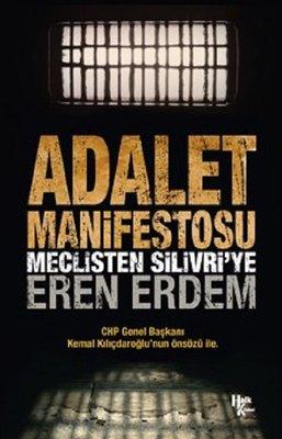 Adalet Manifestosu-Meclisten Silivri'ye
