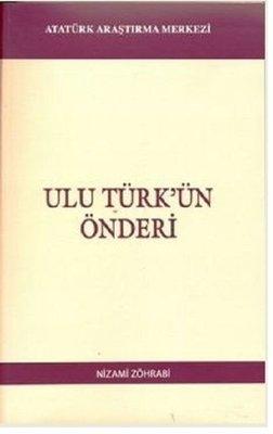 Ulu Türk'ün Önderi