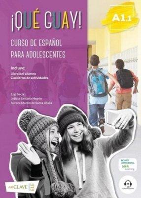 ¡Que Guay! A1.1-Curso De Espanol Para Adolescentes