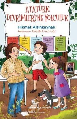Atatürk Devrimleri'ne Yolculuk