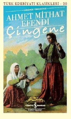 Çingene-Günümüz Türkçesiyle