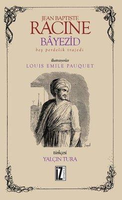 Bayezid-Bir Perdelik Trajedi