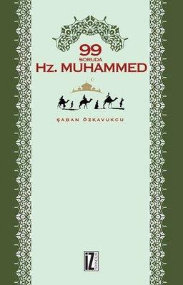 99 Soruda Hz.Muhammed