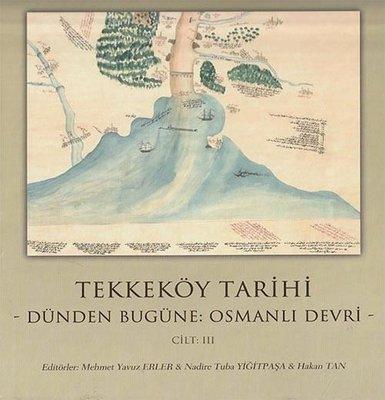 Tekkeköy Tarihi Cilt 3-Osmanlı Devri