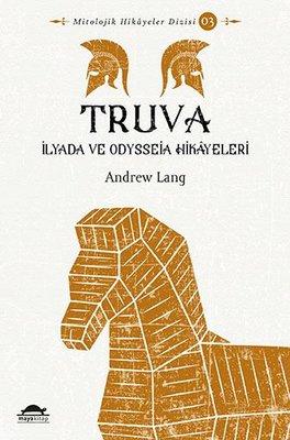 Truva-İlyada ve Odysseia Hikayeleri