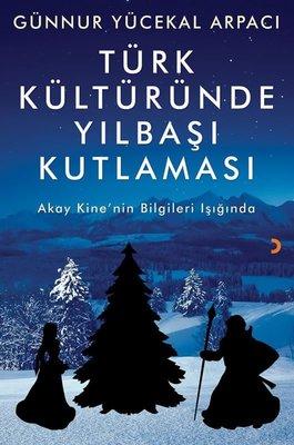 Türk Kültüründe Yılbaşı Kutlaması