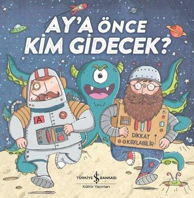 Ay'a Önce Kim Gidecek?