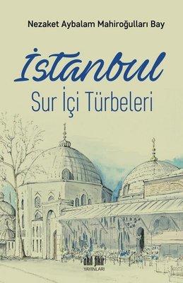 İstanbul-Sur İçi Türbeleri