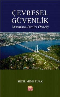 Çevresel Güvenlik-Marmara Denizi Örneği