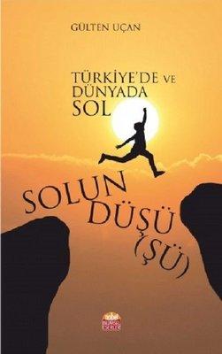Solun Düşüşü-Türkiye'de ve Dünyada Sol