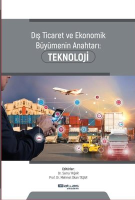 Dış Ticaret ve Ekonomik Büyümenin Anahtarı-Teknoloji